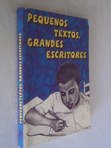 Pequenos Textos, Grandes Escritores - Literatura Nacional