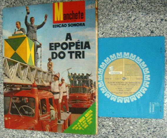 Revista Manchete - Edição Sonora - A Epopéia Do Tri - 1970