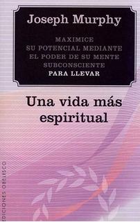 Una Vida Mas Espiritual - Murphy