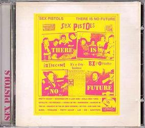Sex Pistols - Cd There Is No Future - Importado Frete R$10