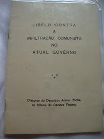 Libelo Contra Infiltração Comunista Governo Livreto