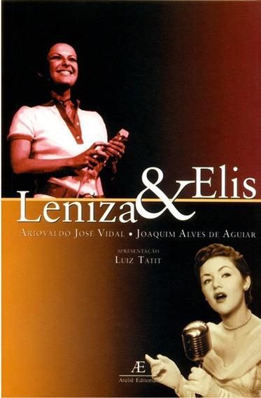 Leniza & Elis | Livro Leniza Maier & Elis Regina