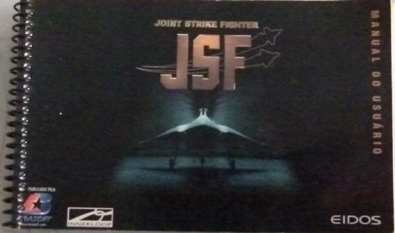 Manual Do Usuário Joint Strike Fighter J S F- Pc- Conservado