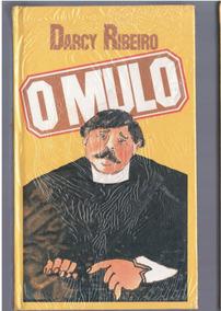 O Mulo - Darcy Ribeiro