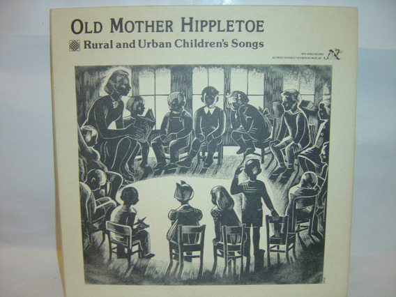 Lp Old Mother Hippletoe Rural And Uban Childrens Songs Impor