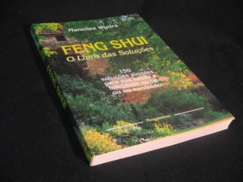 Feng Shui - O Livro Das Soluções - Wydra, Nancilee.