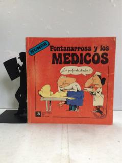 Fontanarrosa - Los Médicos - Humor Grafico - Caricaturas -