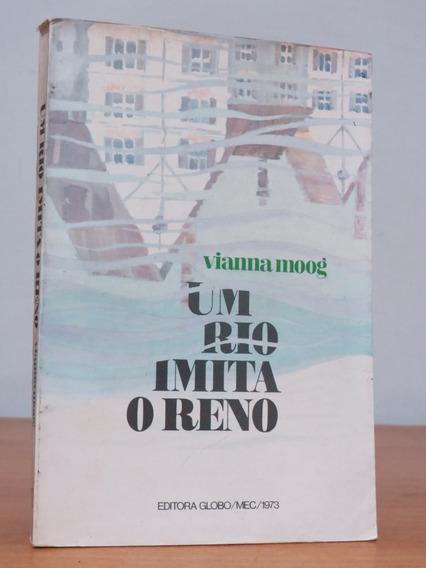 Livro Um Rio Imita O Reno Vianna Moog Literatura Estrangeira