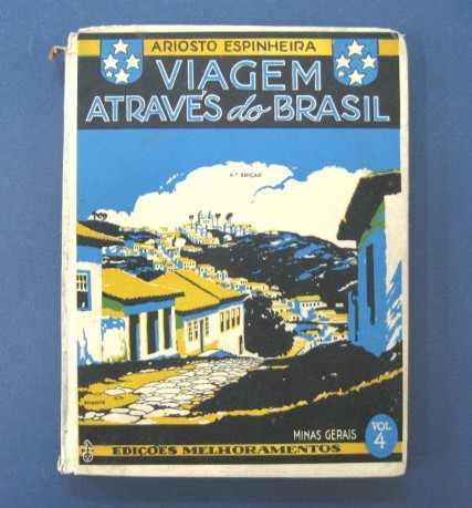 Viagem Através Do Brasil-minas Gerais-espinheira/frete À Cob