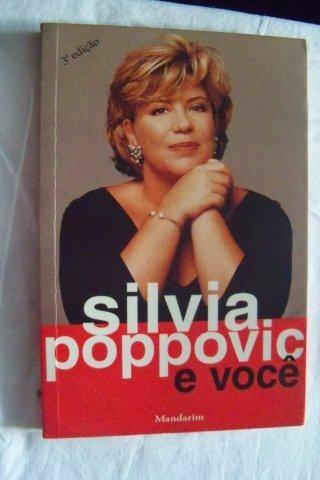 Silvia Poppovic E Você