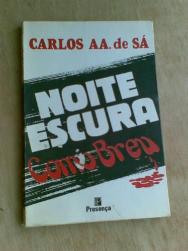 Livro - Noite Escura Como Breu - Carlos Aa, De Sá