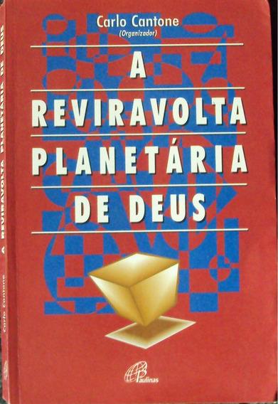 A Reviravolta Planetária De Deus -. (frete Grátis)