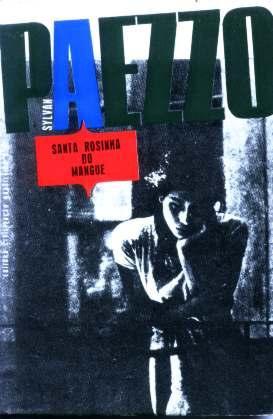 Santa Rosinha Do Mangue - Sylvan Paezzo - 1ª Edição - 1965
