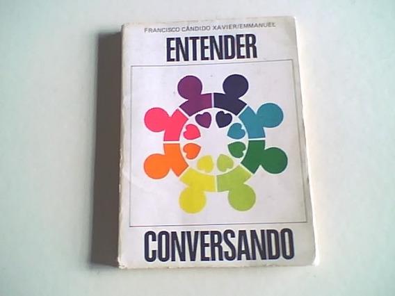 Livro Espirita Entender E Conversando