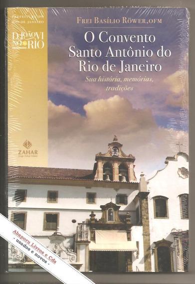 Livro O Convento Santo Antonio Do Rio De Janeiro (novo)
