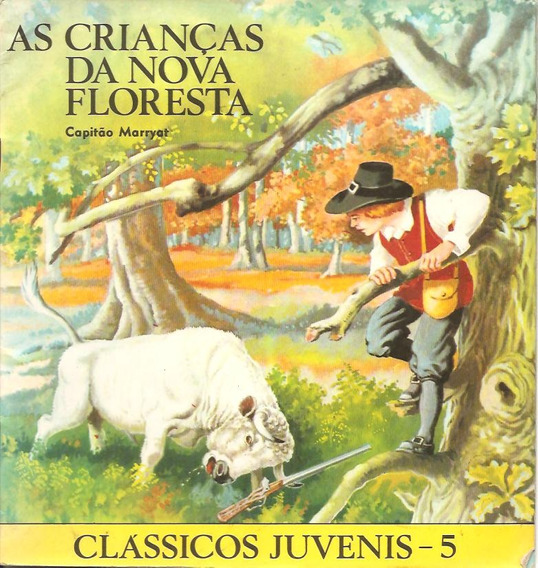 Clássicos Juvenis N°05 - As Crianças Da Nova Floresta