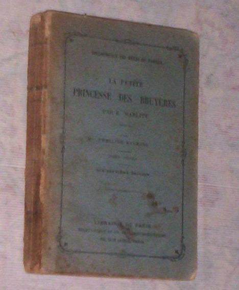 Raro Livro Frances Antigo La Petite Princesse Bruyeres