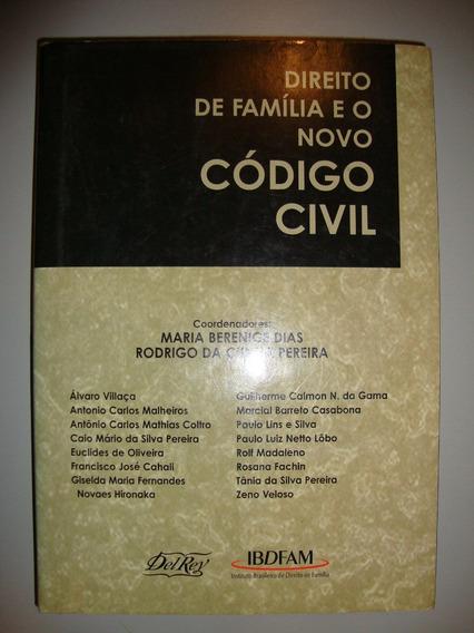 Livro Direito De Família E O Novo Código Civil