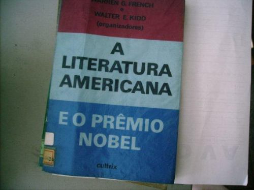 A Literatura Americana E O Prêmio Nobel - French E Kidd
