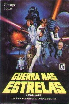 Guerra Nas Estrelas (star Wars) - George Lucas - Livro Raro