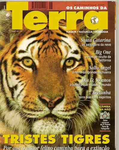 Terra - Tristes Tigres/ Santa Catarina/ Big One/ Bretanha