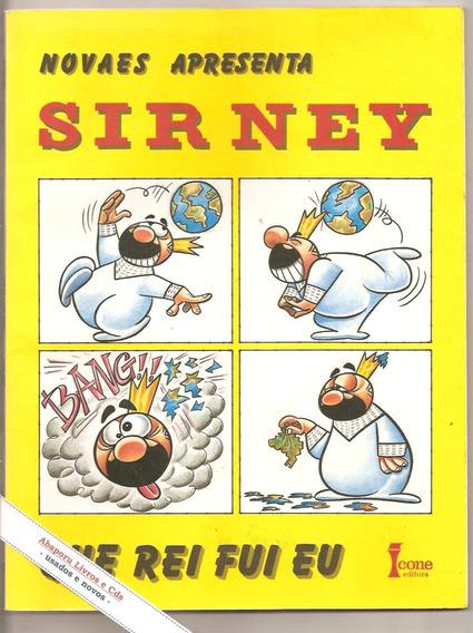 Sir Ney - Que Rei Fui Eu - Novaes