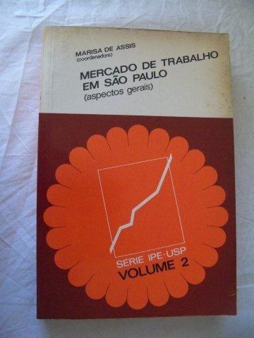 * Livro Mercado De Trabalho São Paulo Marisa De Assis Vol.2