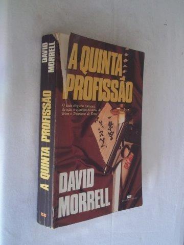 David Morrell - A Quinta Profissão - Literatura Estrangeira