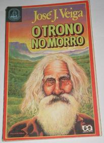 Livro - O Trono No Morro - José J. Veiga