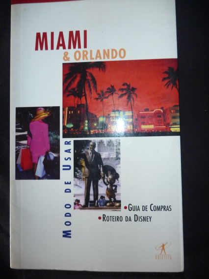 Miami & Orlando - Guia Turístico