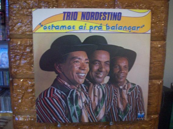 Vinil Lp Trio Nordestino - Estamos Ai Prá Balançar