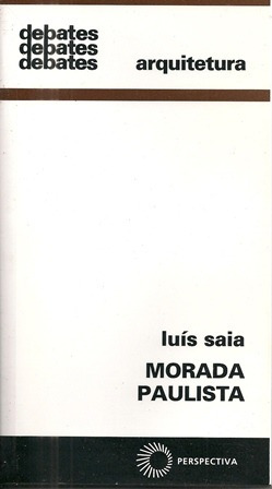Morada Paulista - Luís Saia