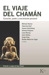 El Viaje Del Chaman