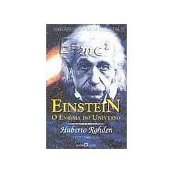 Einstein - O Enigma Do Universo - H. Rohden - Frete Grátis