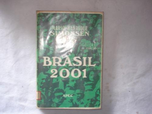 Livro - Brasil 2001 - Mario Henrique Simonsen