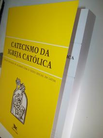 Catecismo Da Igreja Católica Doutrina Católica Edição Bolso