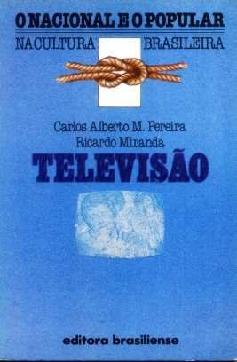 Televisão - As Imagens E Os Sons: No Ar O Brasil - Livro