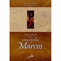 Livro | Aprendendo Com O Evangelho De Marcos.
