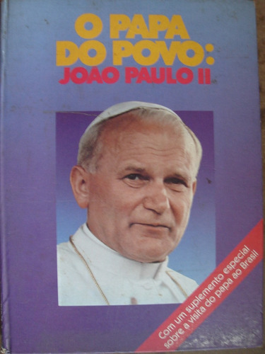 O Papa Do Povo João Paulo Ii C10