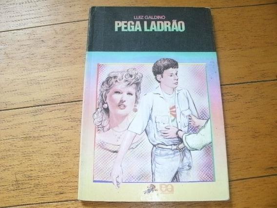 Livro Pega Ladrão Luiz Galdino Usado R.014