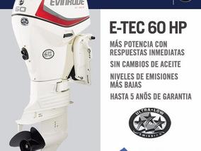 Motor Fuera De Borda Nautico Evinrude E-tec 60 Hp 0km Nuevo