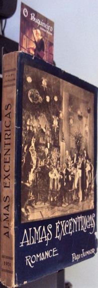 Almas Excêntricas - Papi Junior - 1ª Edição