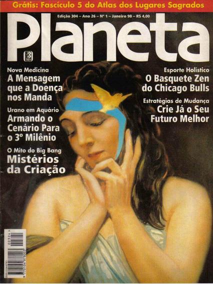Revista Planeta Nº304 - Janeiro/98 (esoterismo/ocultismo)