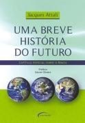 Uma Breve História Do Futuro, Jacques Attali