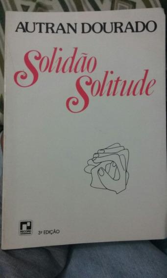 Livro Solidão Solitude Autran Dourado