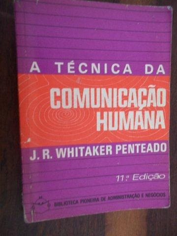 A Técnica Da Comunicação Humano - Linguística - Universitári