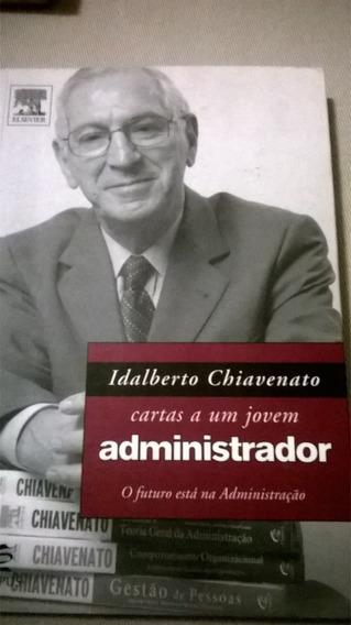 Cartas A Um Jovem Administrador Idalberto Chiavenato Ed.else