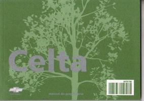 Manual Proprietário Celta 2011 Com Suplementos E Bolsinha