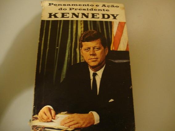 Livro Pensamento E Ação Do Presidente Kennedy