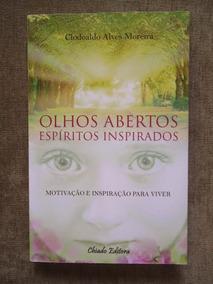 Motivação - Olhos Abertos, Espíritos Inspirados - Livro